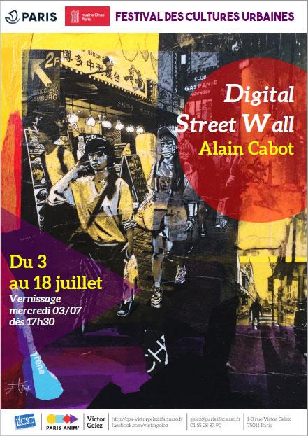 Exposition Festival des Cultures Urbaines du 11ème Paris, France. DIGITAL STREET WALL